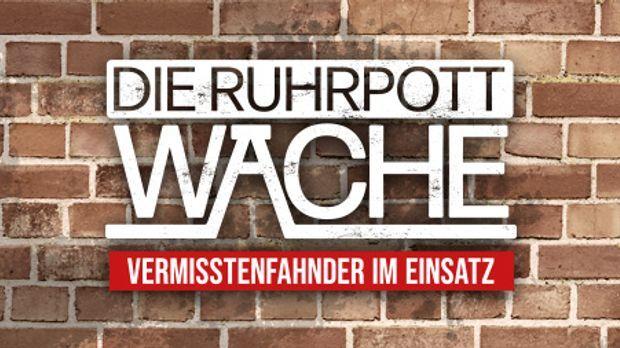 Die Ruhrpottwache - Vermisstenfahnder im Einsatz