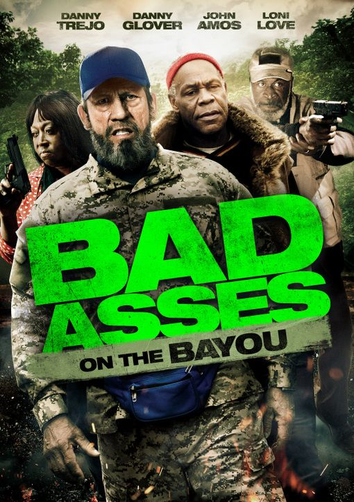 BAD ASSES ON THE BAYOU - Plakat - Bildquelle: 2014 Lazer Nitrate, LLC.  All rights reserved.