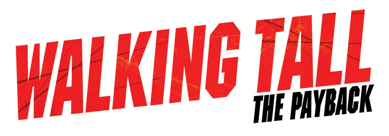 Walking Tall: The Payback - Logo - Bildquelle: 2007 Metro-Goldwyn-Mayer Home Entertainment LLC and Sony Pictures Home Entertainment Inc. All Rights Reserved.