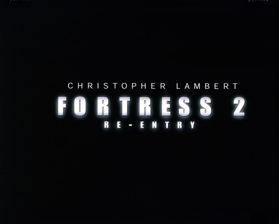"""Fortress 2 - Die Festung"" - Originaltitel-Logo - Bildquelle: Sony Pictures Television International. All Rights Reserved."