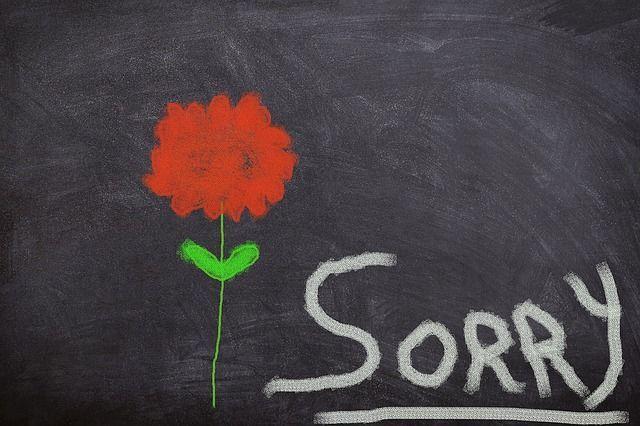 """""""Tut mir leid""""Entschuldigungen werdenselten ausgesprochen und viele Le..."""