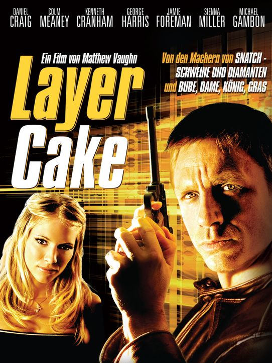 Layer Cake - Plakatmotiv - Bildquelle: 2004 Columbia Pictures Industries, Inc. All Rights Reserved.