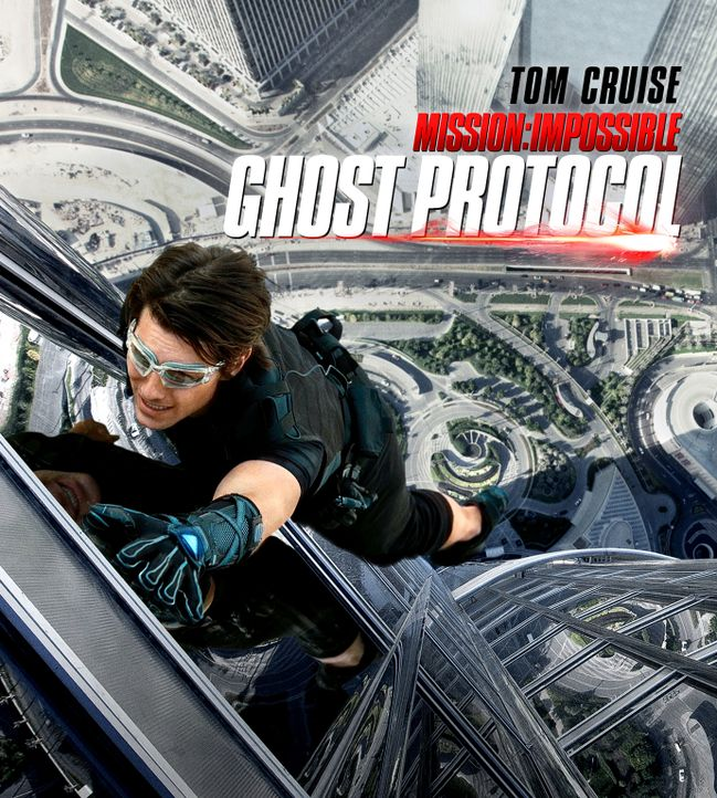 """""""Mission Impossible - Phantom Protokoll"""" - Plakatmotiv - Bildquelle: 2011 Paramount Pictures.  All Rights Reserved."""
