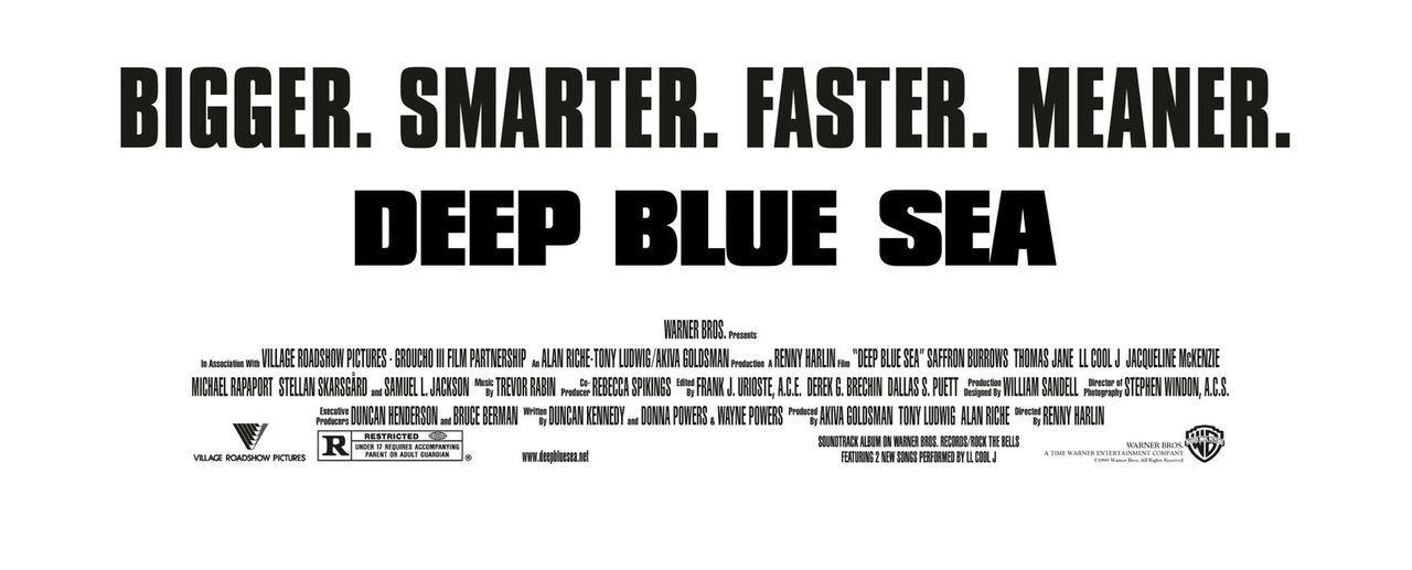 Deep Blue Sea - Credit Block - Bildquelle: Warner Bros. Pictures