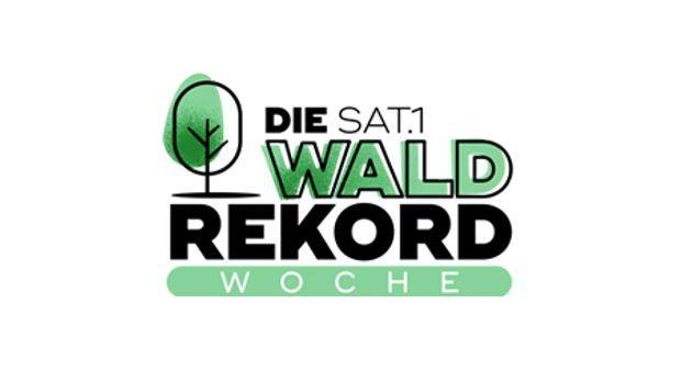 Die SAT.1 Waldrekord-Woche