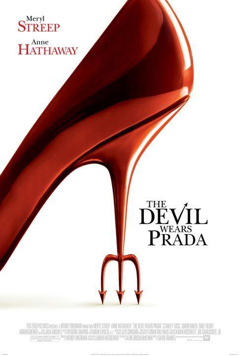 The Devil Wears Prada - Plakatmotiv - Bildquelle: 2006 Twentieth Century Fox