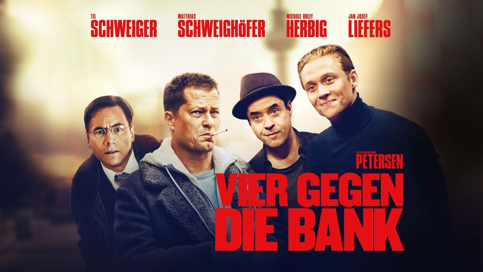 Vier gegen die Bank - Bildquelle: 2016 Hellinger/Doll Filmproduktion GmbH/Warner Bros. Entertainment GmbH. All rights reserved.