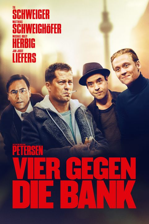 Vier gegen die Bank - Artwork - Bildquelle: 2016 Hellinger/Doll Filmproduktion GmbH/Warner Bros. Entertainment GmbH. All rights reserved.