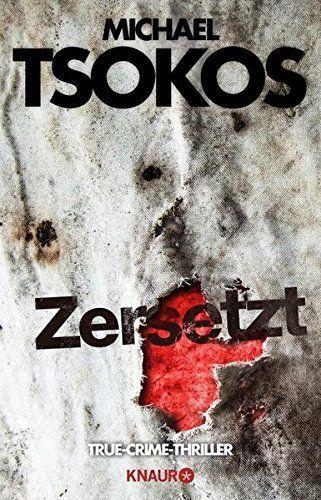 Michael Tsokos - Zersetzt