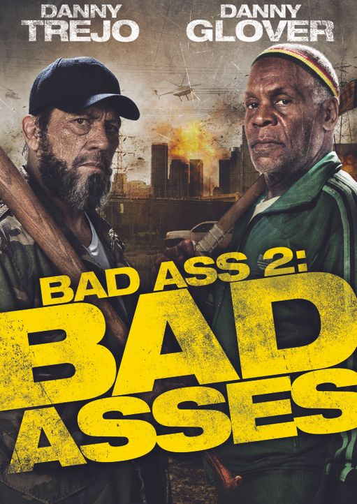 BAD ASS 2: BAD ASSES - Plakat - Bildquelle: 2013 Lazer Nitrate, LLC.  All rights reserved.