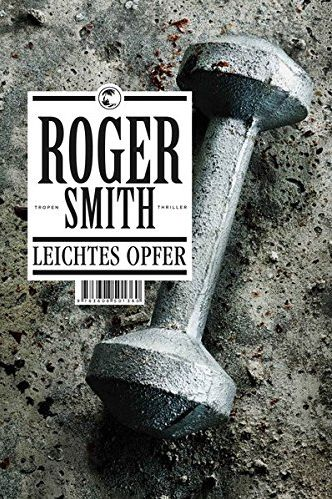 roger-smith-leichtes-opfer